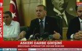 RTE'nın  İstanbulda Askeri Darbe Girişimi Açıklaması