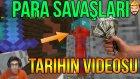 Tarihin Videosu! | Mınecraft Para Savaşları #4