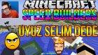 Uyuz Selim Dede | Minecraft Speed Builders Türkçe | Bölüm 7