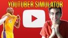 Youtuber Simulator - Kobe Bryant'a Şaka??