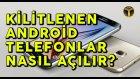 Kilitlenen Android Telefonlar Nasıl Açılır? - Shiftdeletenet
