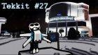 GERİ DÖNÜŞ - Minecraft Tekkit #27
