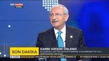 Kemal Kılıçdaroğlu: Darbe Olmasaydı TRT...