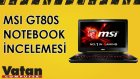 MSI GT80S Gaming Notebook İncelemesi