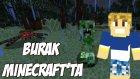 Burak Minecraft'ta - MUHTEŞEM AVCILAR - Bölüm 9 - Sezon 2 - Burak Oyunda