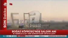 Boğaz Köprüsü'nde Saldırı Anı