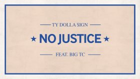 Ty Dolla $ign - No Justice ft. Big TC
