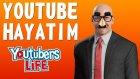 Youtube Hayatım 6 - Oyun Portal