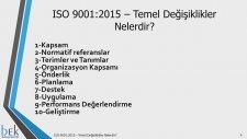 ISO 90012015 – Temel Değişiklikler Nelerdir