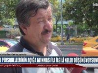Kamu Personellerinin Açığa Alınması İle İlgili Ne Düşünüyorsunuz? - İstanbul Times Tv