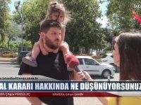 OHAL Kararı Hakkında Ne Düşünüyoesunuz? - İstanbul Times Tv