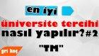 En İyi Üniversite Tercihi Nasıl Yapılır?  #2 -TM-