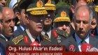 Genelkurmay Başkanı Hulisi Akar'ın İfadesi - 15 Temmuz Darbesi