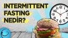 Intermittent Fasting Nedir? Faydalı Mı Zararlı Mıdır? - Vücut Geliştirme