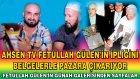 Ahsen Tv Feto'yu Belgelerle Darmadagın Etti