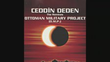 Ottoman Military Project - Ceddin Deden (Radio 2000 Mix)