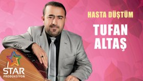Tufan Altaş - Hasta Düştüm (Official Audio)