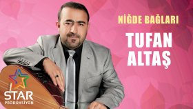 Tufan Altaş - Niğde Bağları (Official Audio)
