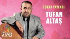 Tufan Altaş - Tokat Yaylası (Official Audio)