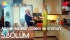 Azime Hanım'ın Didem ile İmtihanı | Aşk Laftan Anlamaz 5.Bölüm (27 Temmuz Çarşamba)