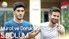 Murat ve Doruk Bahçıvan Oldu!   Aşk Laftan Anlamaz 5.Bölüm (27 Temmuz Çarşamba)