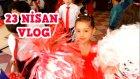 VLOG - Melikenin 23 Nisan Gösterisi İzlemediğiniz Videolar