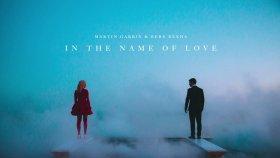 Martin Garrix - Bebe Rexha - In The Name Of Love