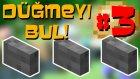 Düğmeyi Bul 3! - Minecraft Puzzle Haritası