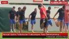 Nevzat Aydın: Futbolcular Trabzonspor Para Ödemiyormuş Deyip Gelmiyor