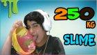 250 Kg Dev Slime ! (Borakssız Ve Tutkalsız) - Ozan Berkil