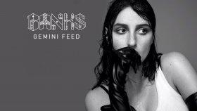 Banks - Gemini Feed