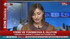 Cizre ve Yüksekova İl Oluyor