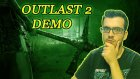 Outlast 2 Demo!
