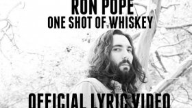 Ron Pope - One Shot Of Whiskey