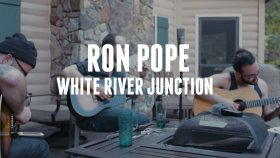 Ron Pope - White River Junction