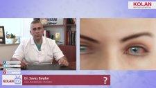 Dr. Savaş Baydar - Alerjik Göz Hastalığı Nedir ? Belirtileri Nelerdir ? Nasıl Tedavi Edilir ?- Kolan