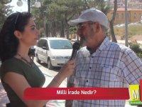 Milli İrade Nedir? - Sokak Röportajı