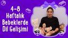 4-8 Haftalık Bebeklerde Dil Gelişimi | İki Anne Bir Mutfak