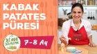 Bebekler İçin Kabak Patates Puresi Nasıl Yapılır? (7-8 Ay) | İki Anne Bir Mutfak