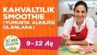 Kahvaltılık Smoothie - Yumurta Alerjisi Olanlara Alternatif (9-12 Ay) | İki Anne Bir Mutfak