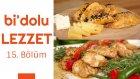 Patlıcanlı Ve Kıymalı Kese Börek & Şişte Terbiyeli Tavuk | Bi'dolu Lezzet - 15. Bölüm