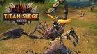 Titan Siege Online - Devasa Akrep! | Ücretsiz Türkçe Mmorpg Oyunu