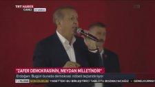 Cumhurbaşkanı Erdoğan Yenikapı Mitingi Konuşması (7 Ağustos 2016)