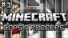 Minecraft Cops And Robbers - Gapishane Gapgaççıları! - #1 - Ahmet Aga