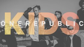 OneRepublic - Kids