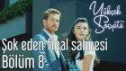 Şok Eden Final Sahnesi - Yüksek Sosyete 8.Bölüm (11 Ağustos Perşembe)