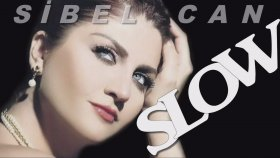 Sibel Can - Seçme En İyi Slow Şarkılar