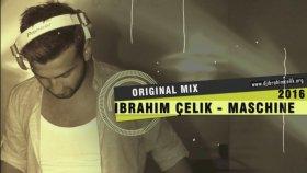 Dj Ibrahim Celik - Maschine