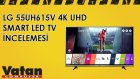 LG 55UH615V 4K UHD Smart Led Tv İncelemesi