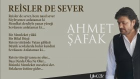 Ahmet Şafak - Reisler De Sever
